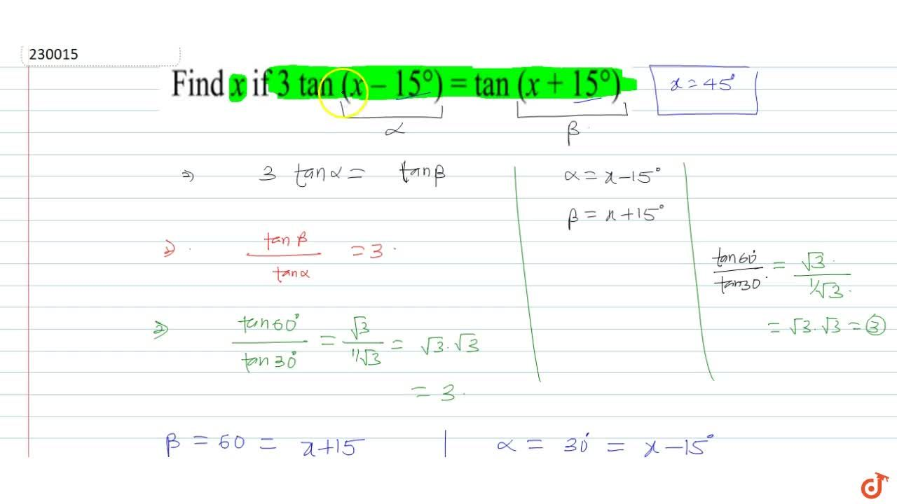 Solution for find x if 3tan(x-1 5^(@))=tan(x+1 5^(@))