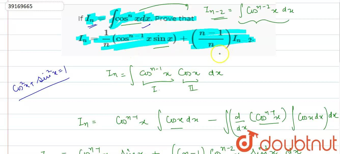 Solution for If I_(n)=int cos^(n)x dx. Prove that  I_(n)=(1)