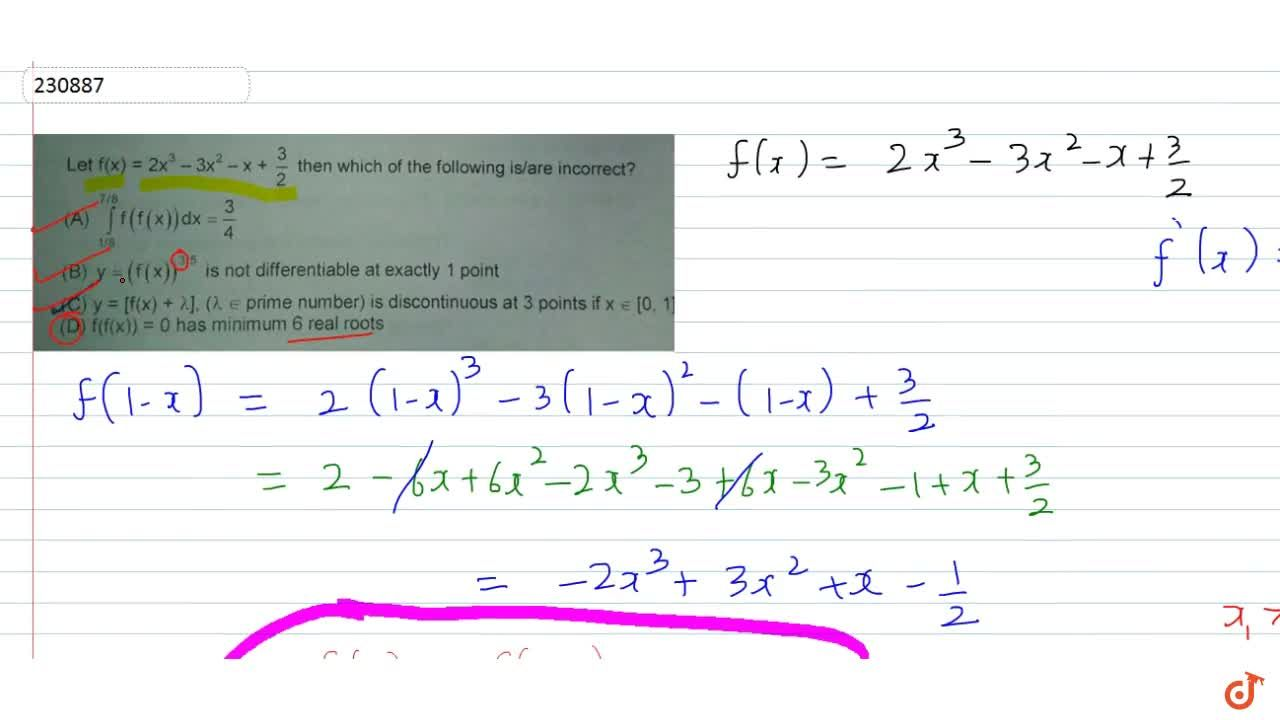 Solution for f(x)=2x^3-3x^2-x+3,2 then which of the following