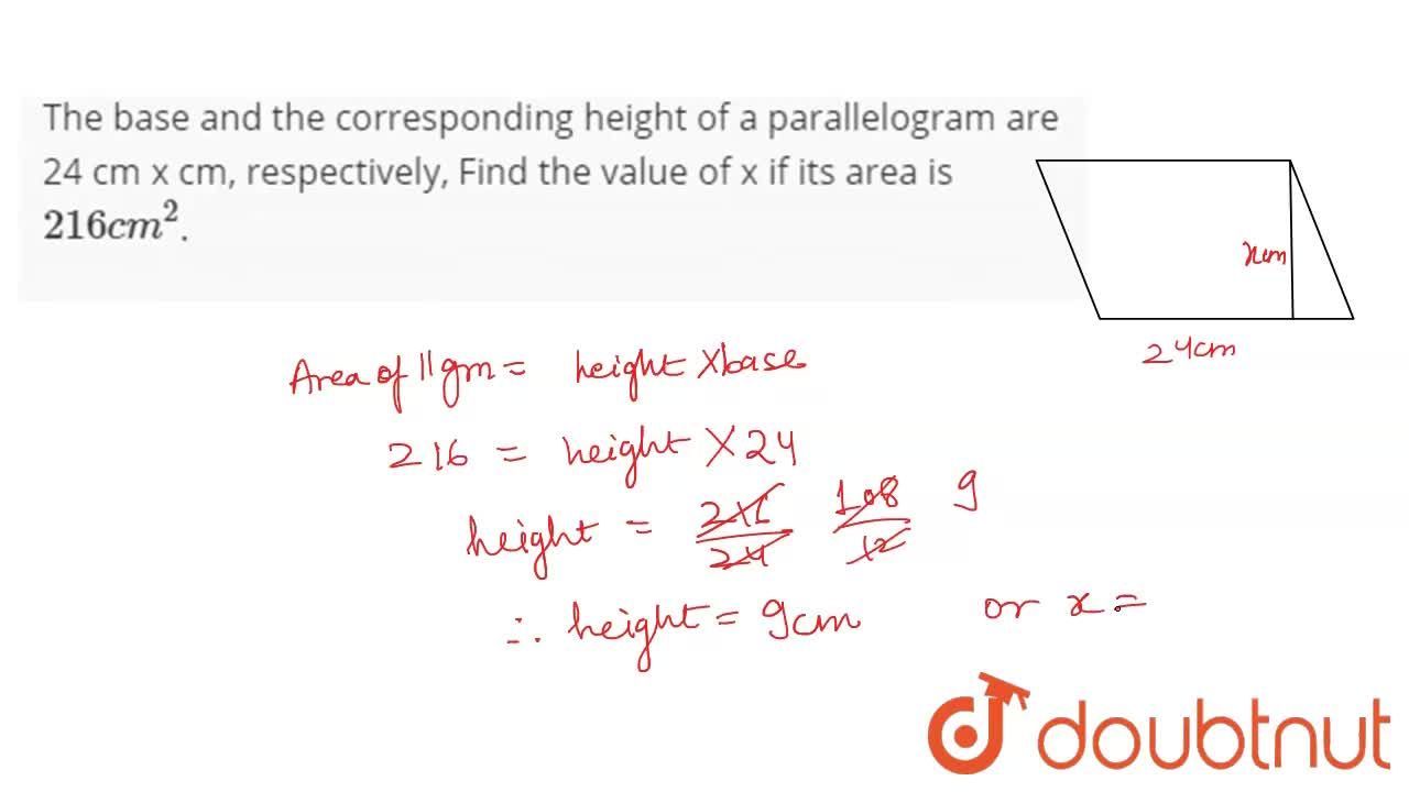 Solution for The base and the corresponding height of a paralle