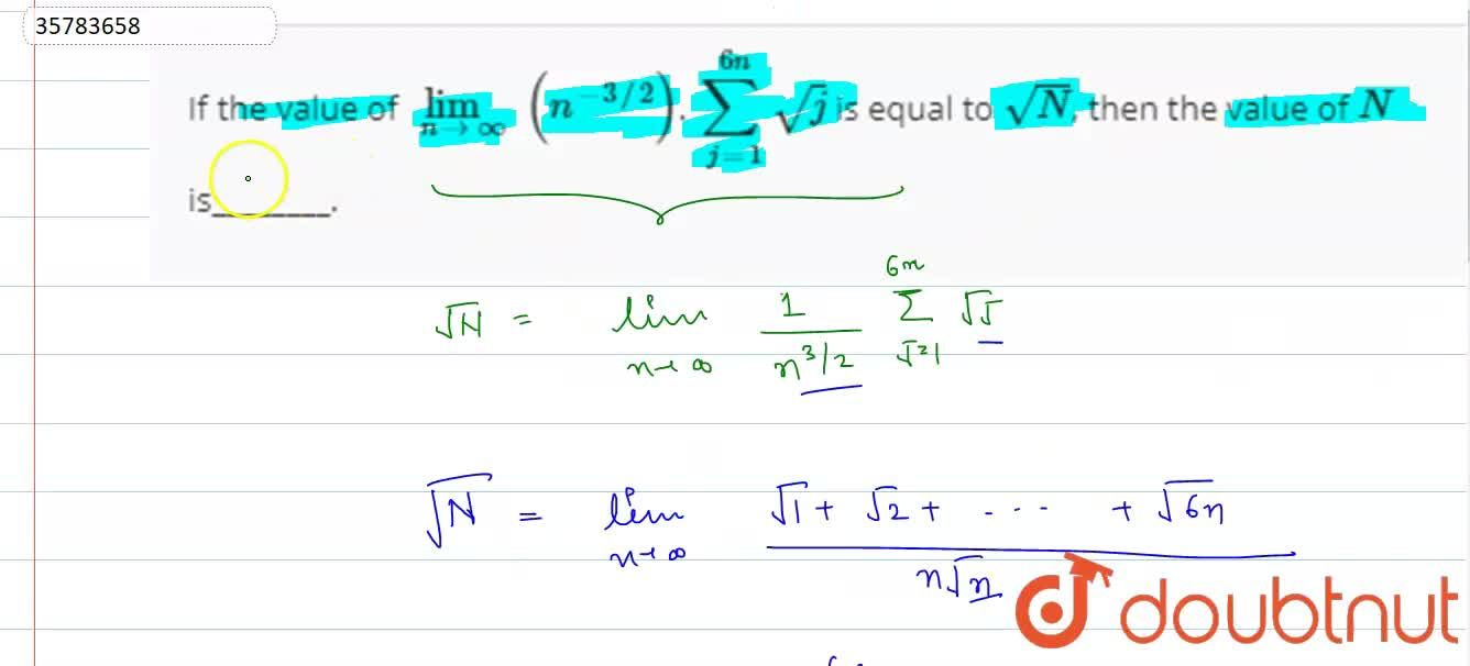 Solution for If the value of lim_(n to oo) (n^(-3,,2)). sum_