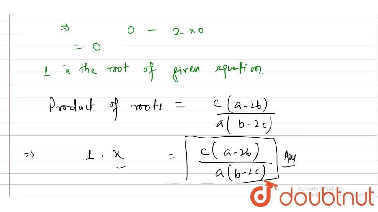 Solution for The roots of the equation a(b-2x)x^(2)+b(c-2a)x+c