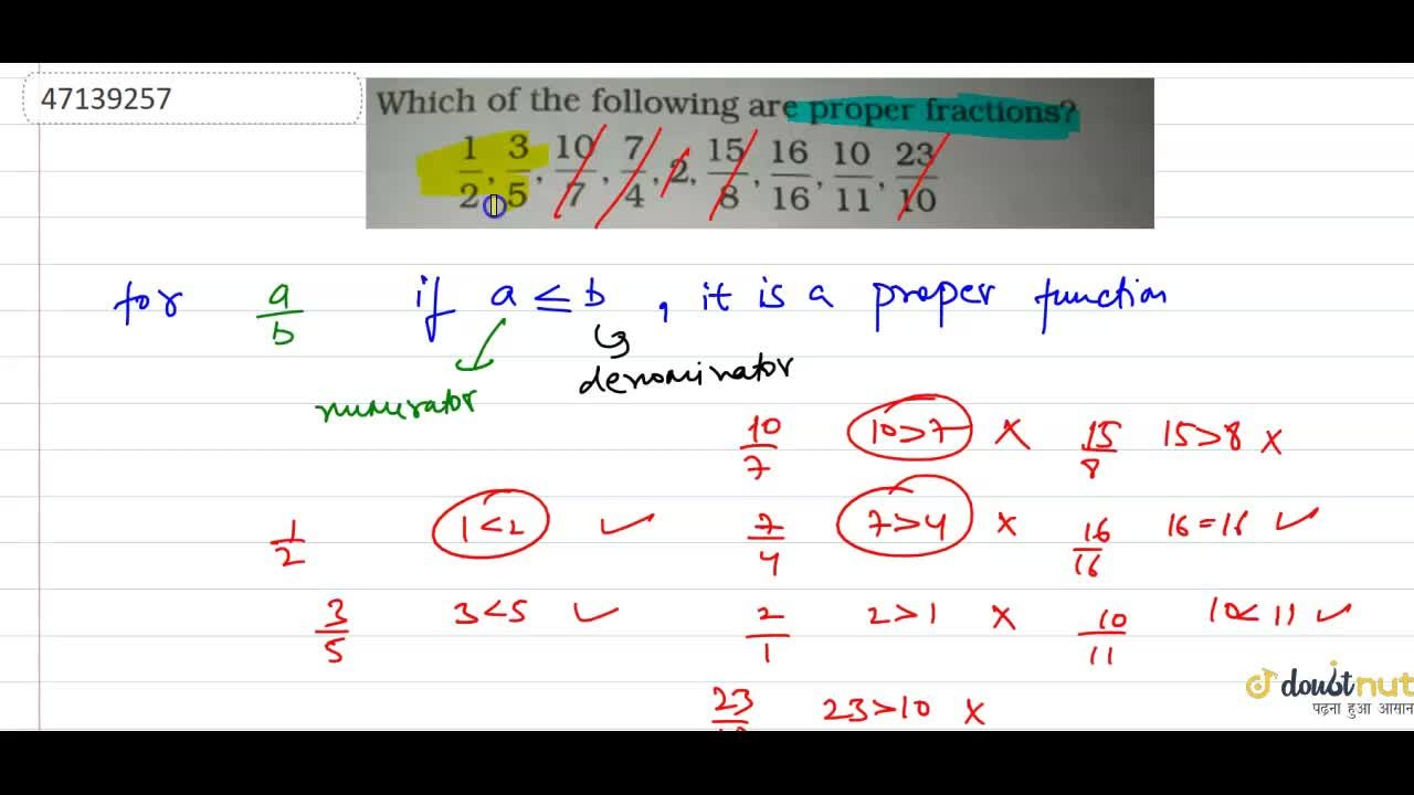 Solution for Which of the following are proper fractions?