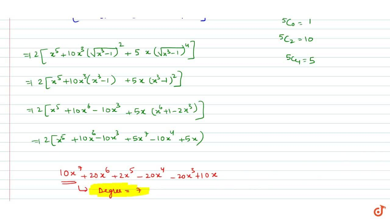 Solution for The expression [x+(x^3-1)^(1,2)]^5+[x-(x^3-1)^(1,