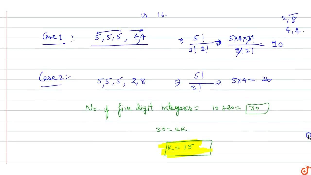 Solution for Number of five digit integers such that the produc