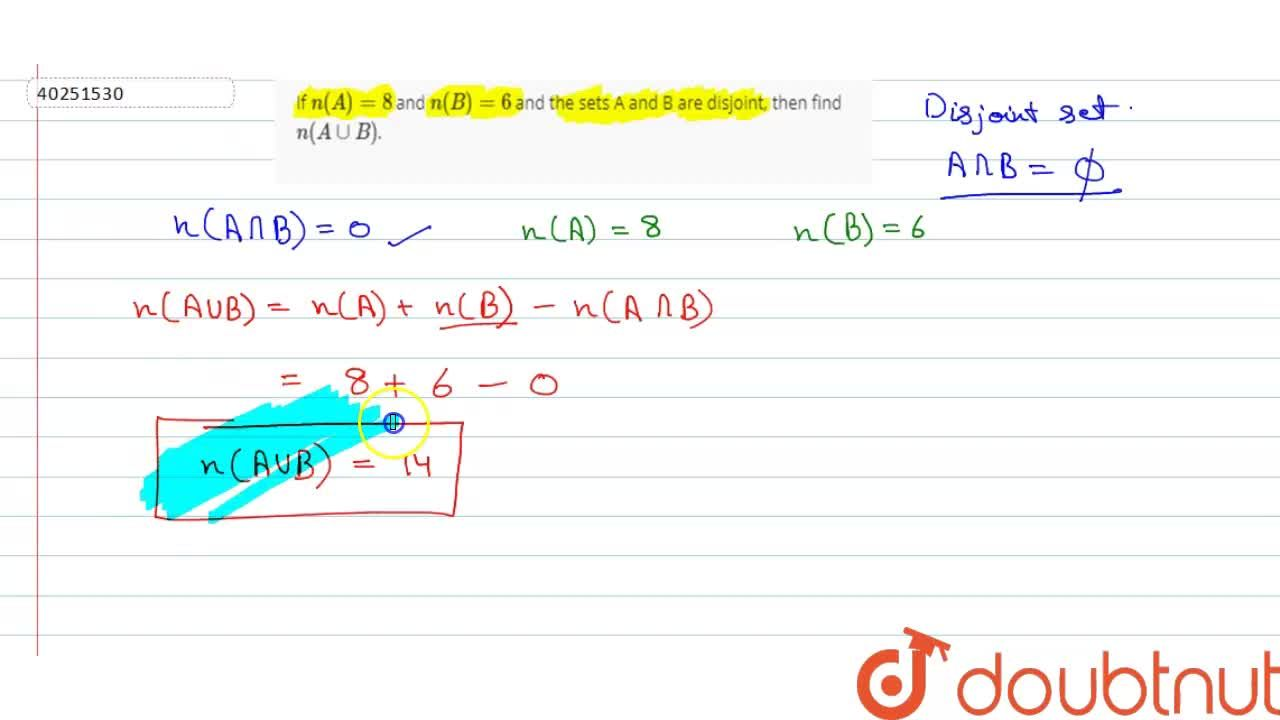 Solution for If n(A)=8 and n(B)=6 and the sets A and B are