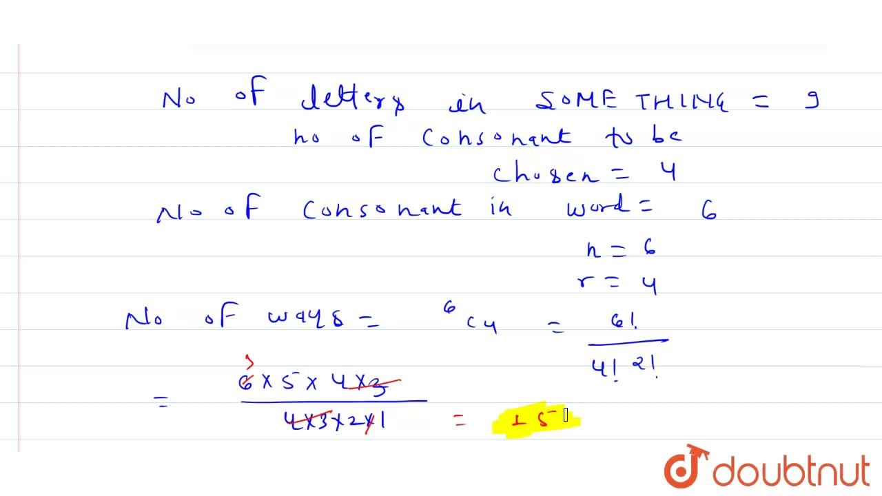Solution for In how many ways can 4 consonants be chosen from t