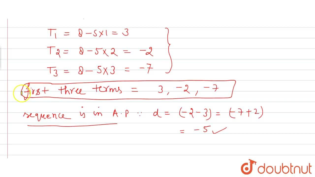 Solution for Write the first three terms of the sequence whose
