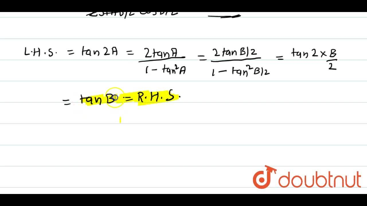 Solution for If tan A = (1-cos B),,sinB,  then tan 2A = tan B