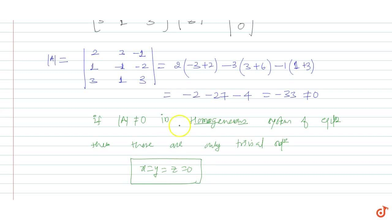 Solution for Solve the following system of homogeneous equation