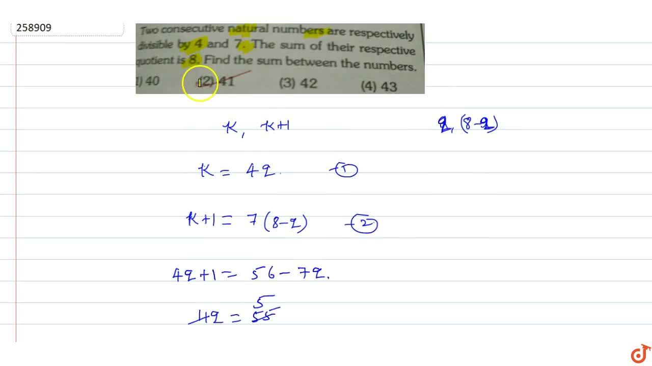 Solution for Two consecutive natural numbers are respectively d