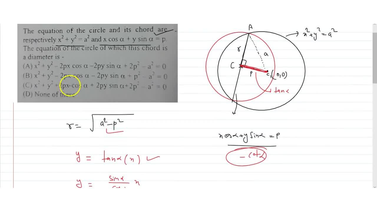 Solution for  The equation of the circle and its chord are-resp