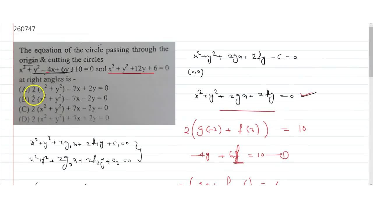 Solution for  The equation of the circle passing through the or