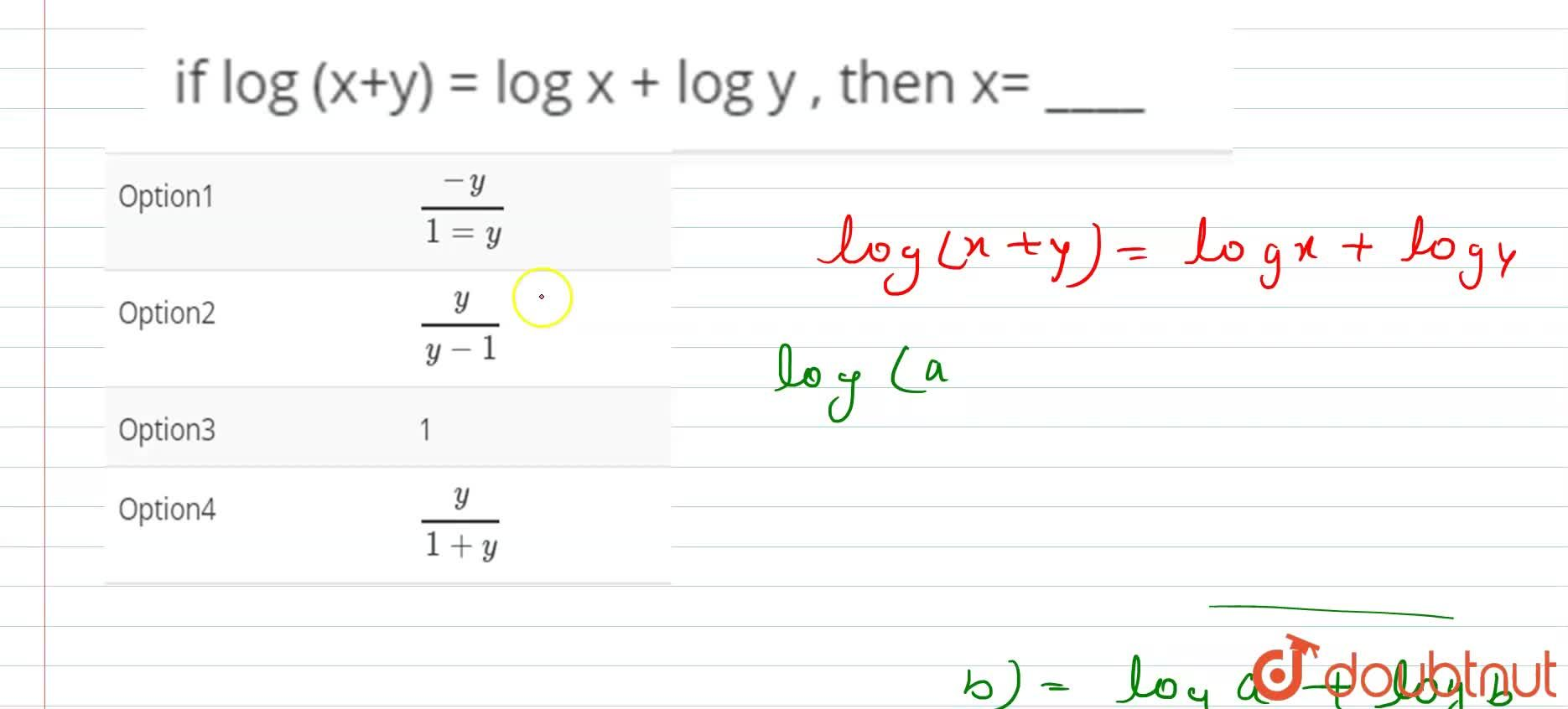 Solution for if log (x+y) = log x + log y , then x= ____