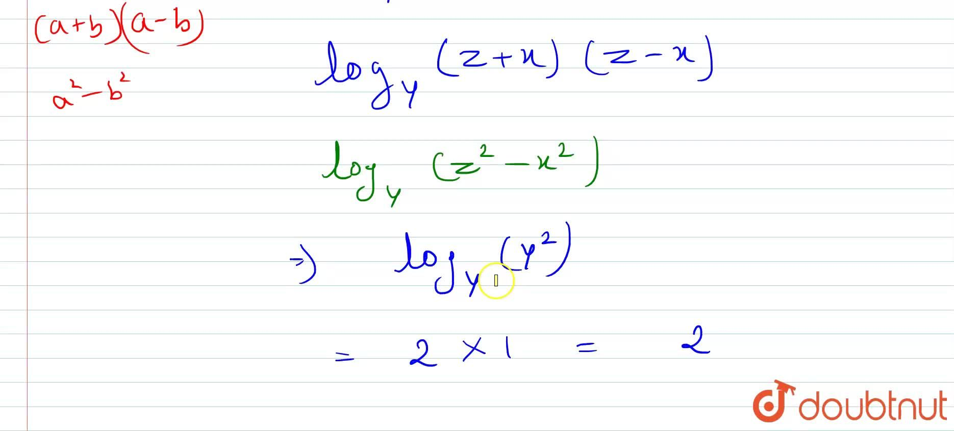"""Solution for if  x^(2) + y^(2) =z^(2) , """"then"""" 1,(log_(z+x)y)"""