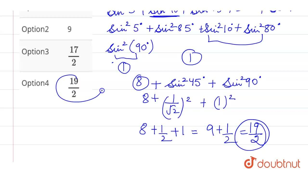 Solution for Find the value of sin^(2)5^(@)+ sin^(2)10^(@)+ si