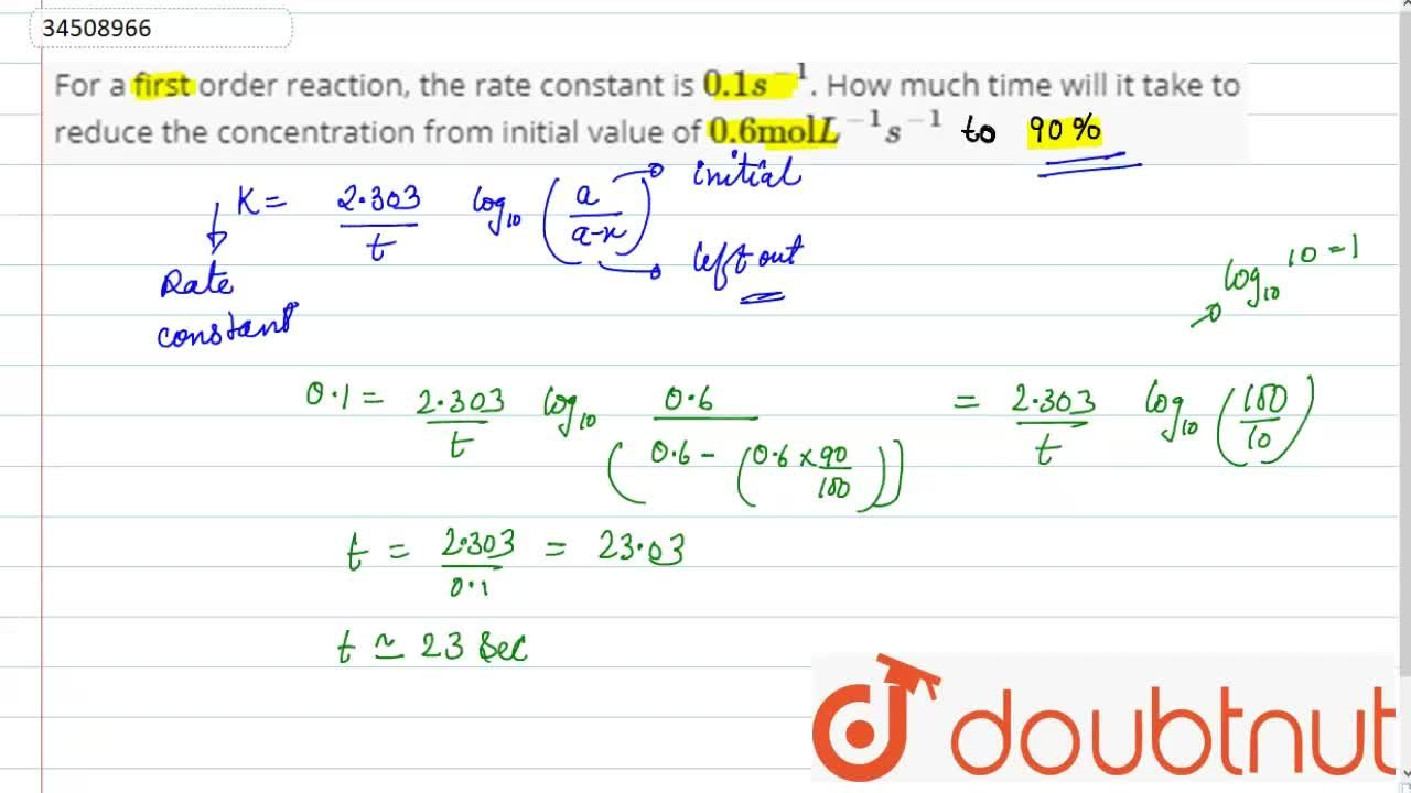 Solution for For a first order reaction, the rate constant is