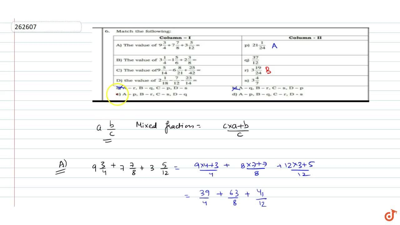 Solution for Match the following fractions of fractions with th