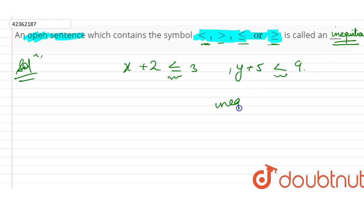 Solution for An open sentence which contains the symbol lt, gt