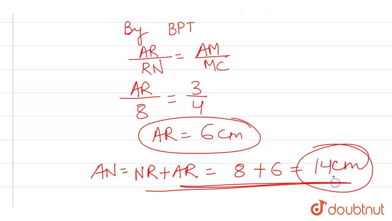 Solution for In the given figure (not to scale), AM:MC=3:4,BP: