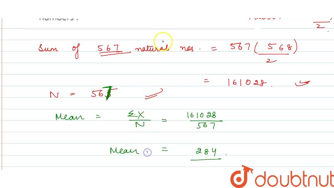 Solution for Find the arithmetic mean of the first 567 natural