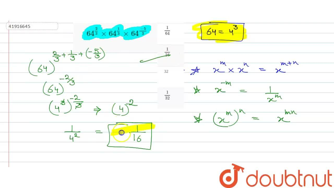 Solution for 64^(2,3)xx64^(1,3)xx64^((-5),3)