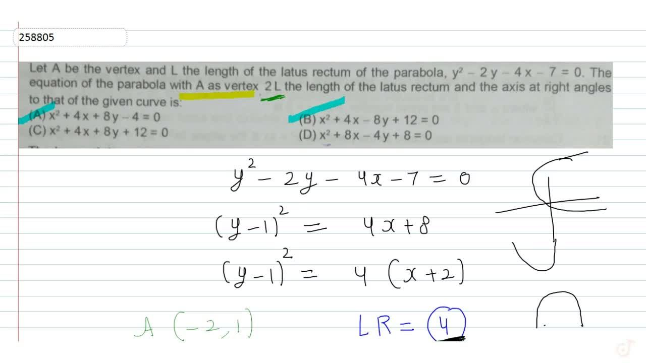 Solution for Let A be the vertex and L the length of the la