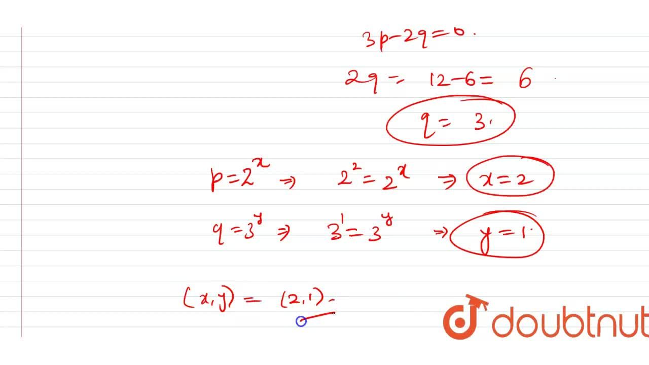 Solution for Solve the equations : 4(2^(x -1)) + 9(3^(y-1)) =
