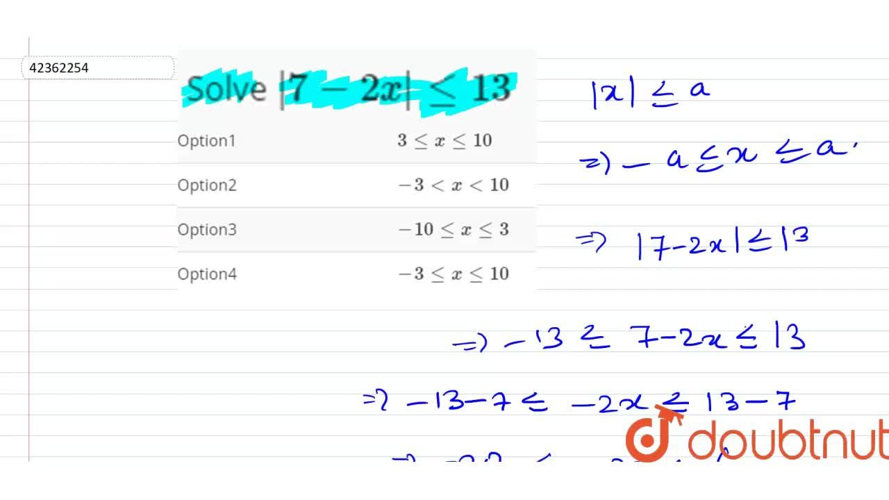 Solution for Solve  7 -2x  le 13