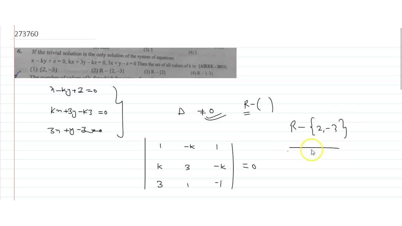 Solution for If the trivial solution is the only solution of th
