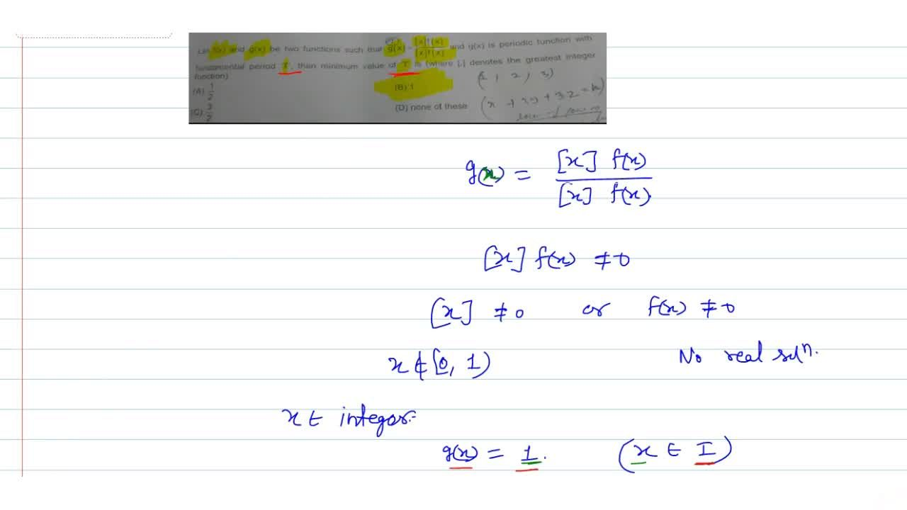 Solution for Let f(x) and g(x) be two functions such that g(x)