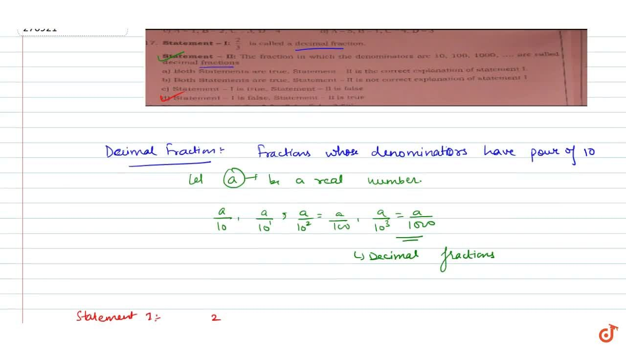 Solution for Statement-I: 2,3 is called a decimal fraction St