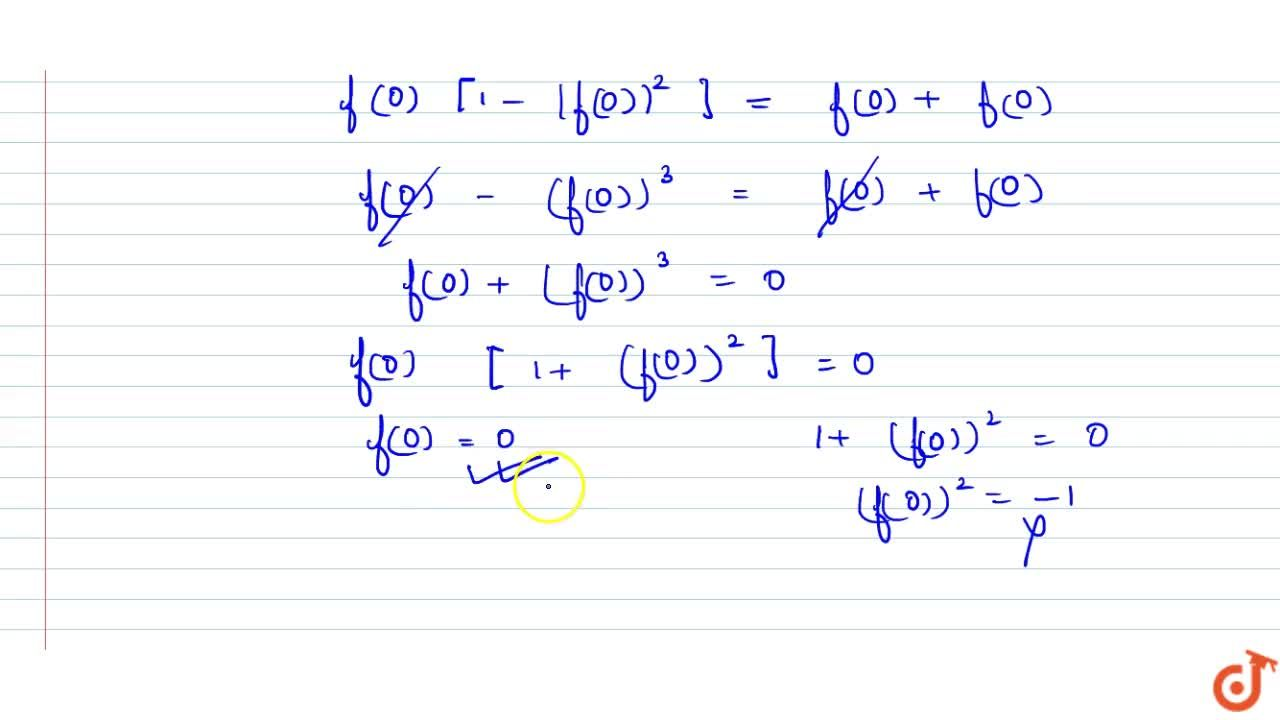 Solution for Let f(x) be real valued and differentiable funct