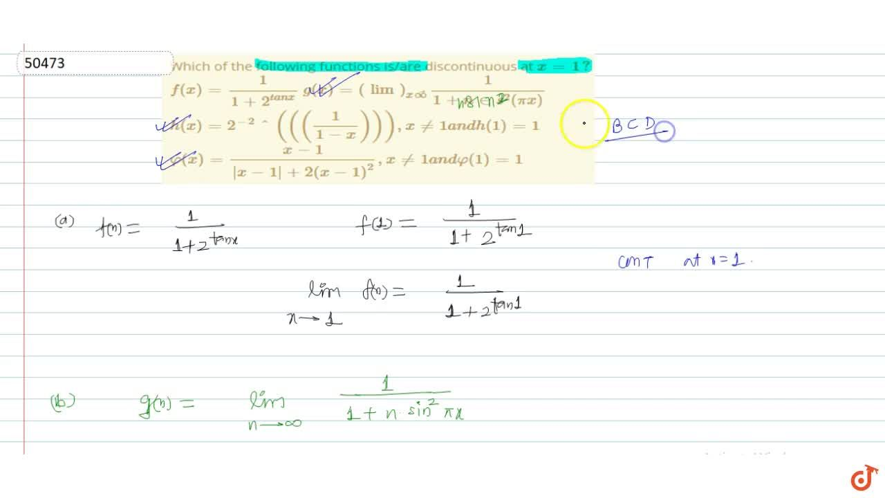 Solution for Which of the following functions is,are discontinu