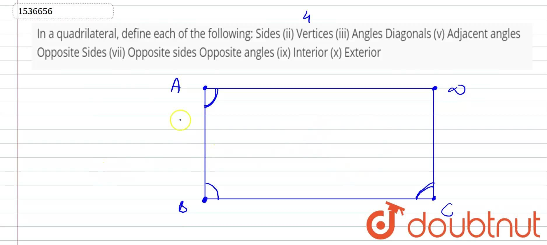 Solution for In a quadrilateral, define each of the   followin