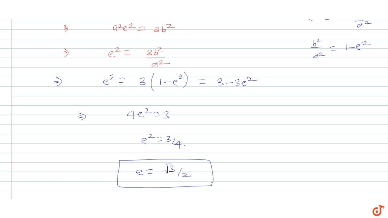 Solution for In an ellipse, if the lines joining focus to the e