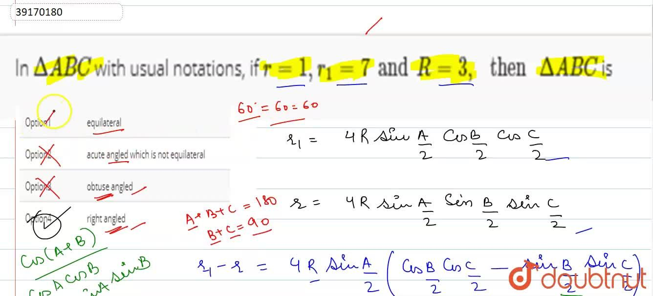 Solution for In DeltaABC with usual notations, if r = 1, r_(