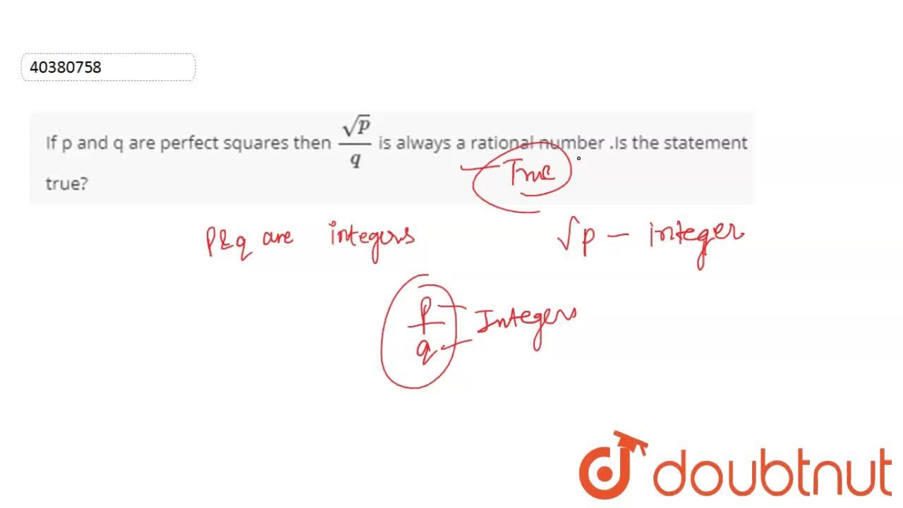 Solution for If p and q are perfect squares then sqrt(p),(q)