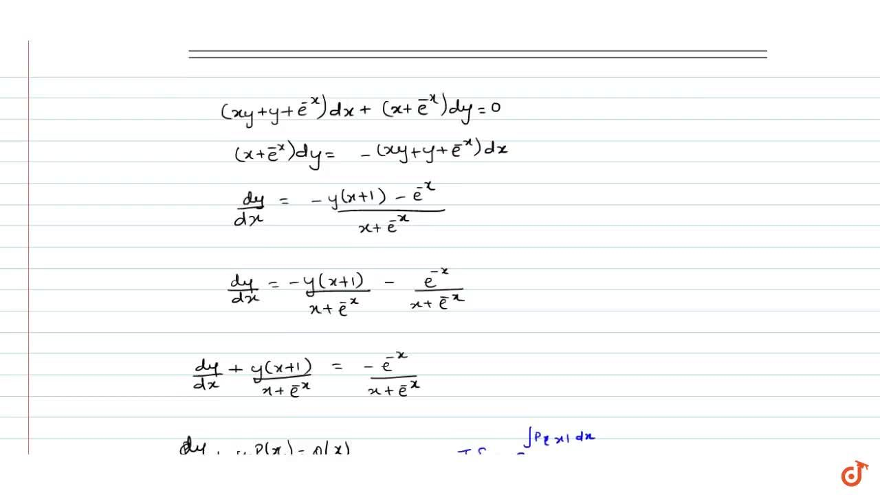 Solution of the differential equation (xy+y+e^(-x))dx+(x+e^(-x))dy=0 when y(0)=1 Then y(-1)= is equal to      (A)  e,(e-1)  (B) (2e),(e-1)   (C) e,(1-e)  (D) 0