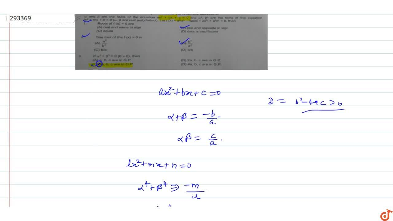 Solution for  alpha and beta are the roots of the equation