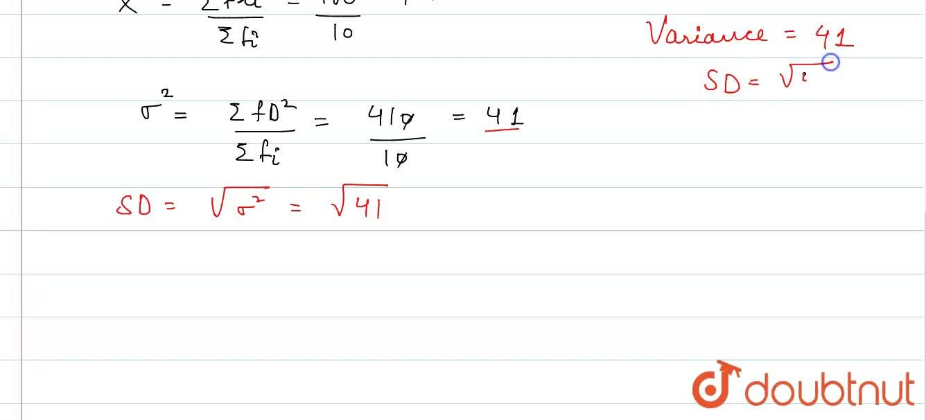 Solution for Find the variance and SD for the given frequency d