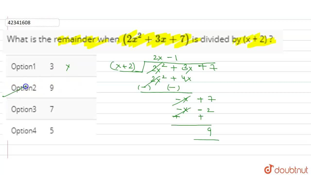 Solution for What is the remainder when (2x^(3)  + 3x + 7) is