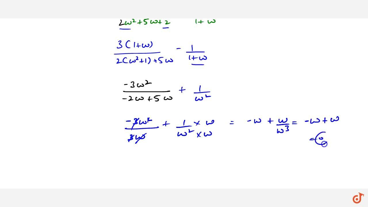 Solution for If omega be a complex cube root of unity then th