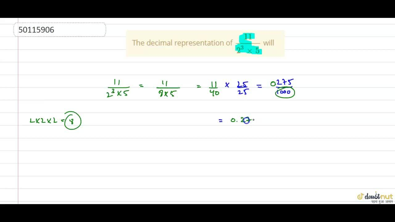 The decimal representation of (11),(2^(3)times5) will