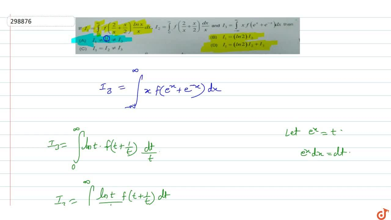 Solution for If  I_1=int_0^oof(2,x+x,2)(lnx),x dx , I_2=int_0^