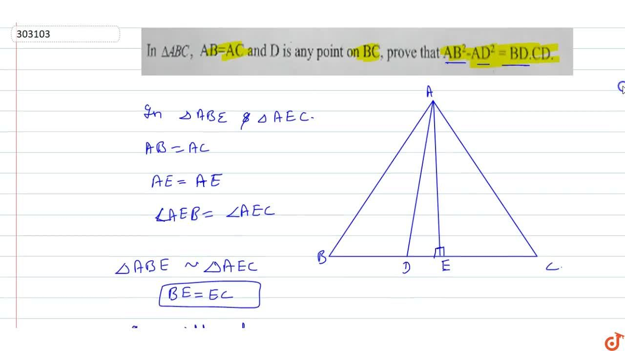 Solution for In triangleABC, AB=AC and D is any point on BC,