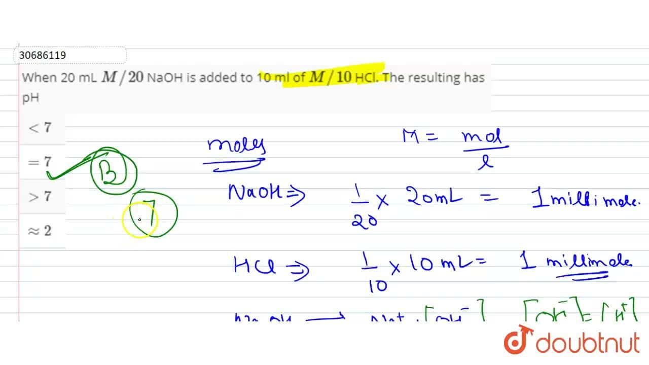 Solution for When 20 mL M,,20 NaOH is added to 10 ml of M,,1