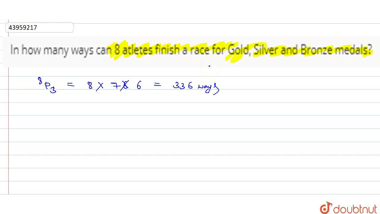 Solution for In how many ways can 8 atletes finish a race for G