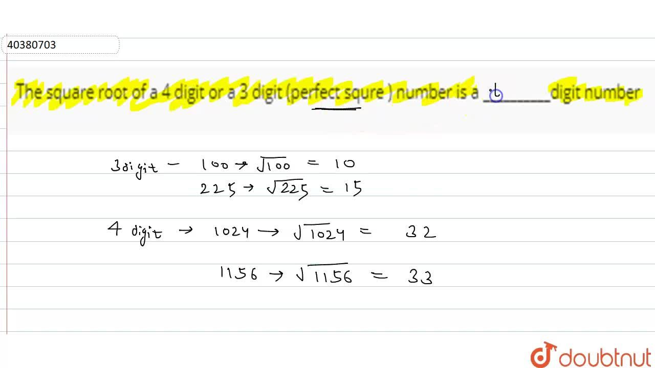 Solution for The square root of a 4 digit or a 3 digit (perfect