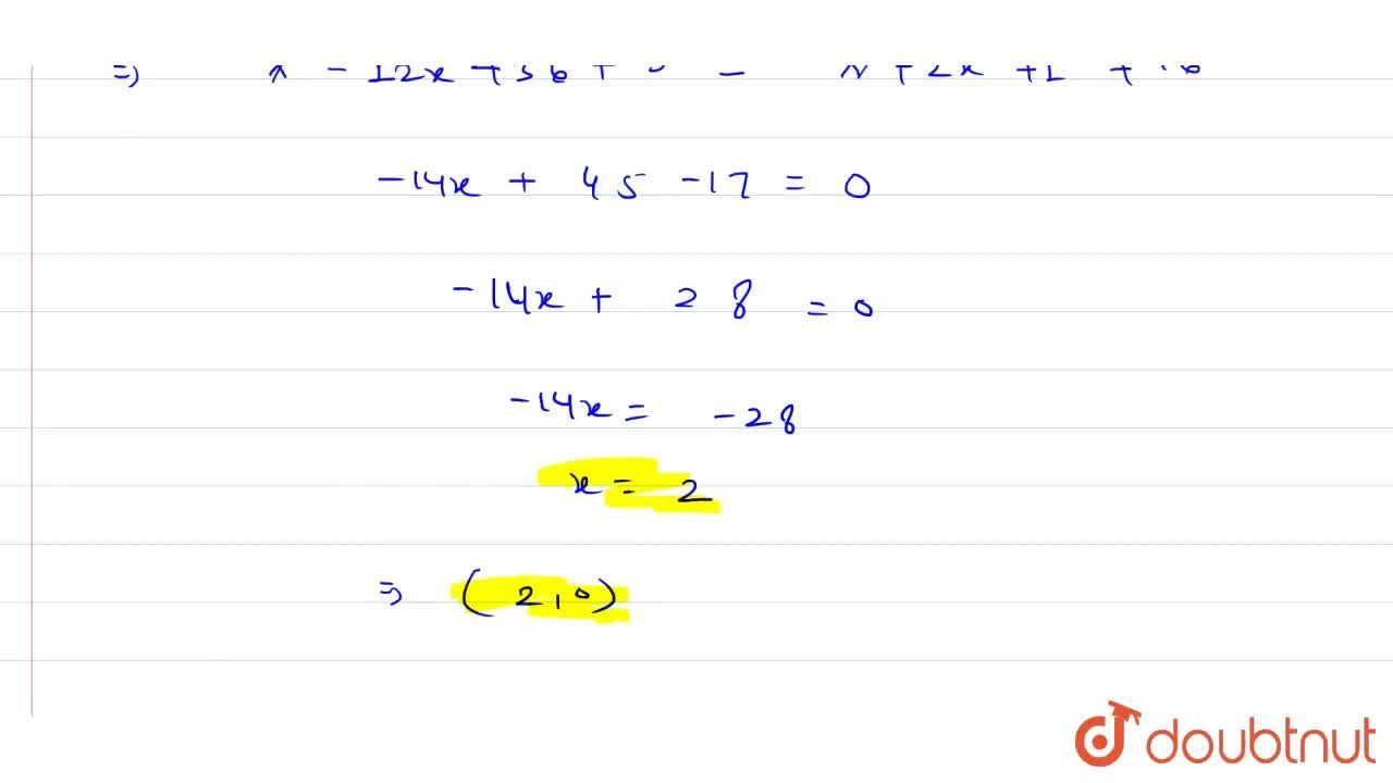 Solution for Find the point on X-axis , which is equidistant fr